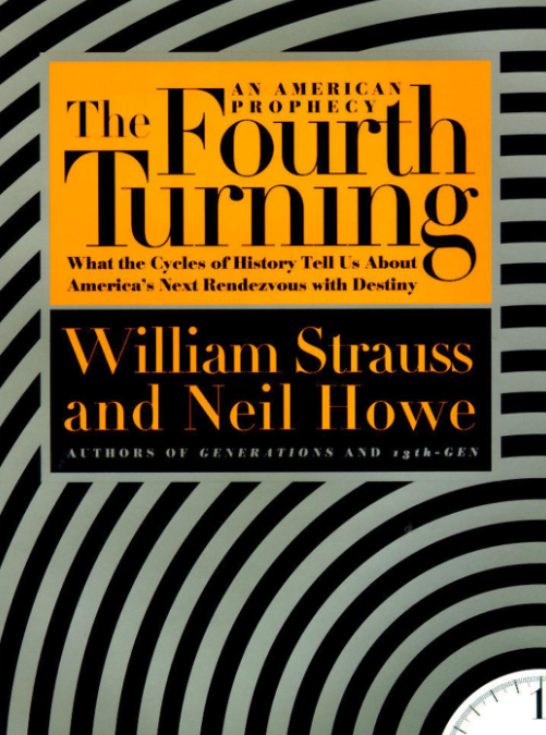 The Fourth Turning – Did Neil Howe and William Strauss predict the Crisis of 2020?