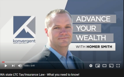 Advance Your Wealth – WA State LTC Tax/Insurance Law – What You Need to Know!